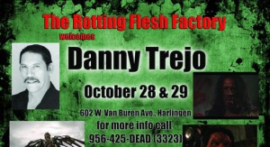 Danny Trejo (Rotting Flesh Factory)
