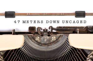 Movie review: 47 Meters Down: Uncaged