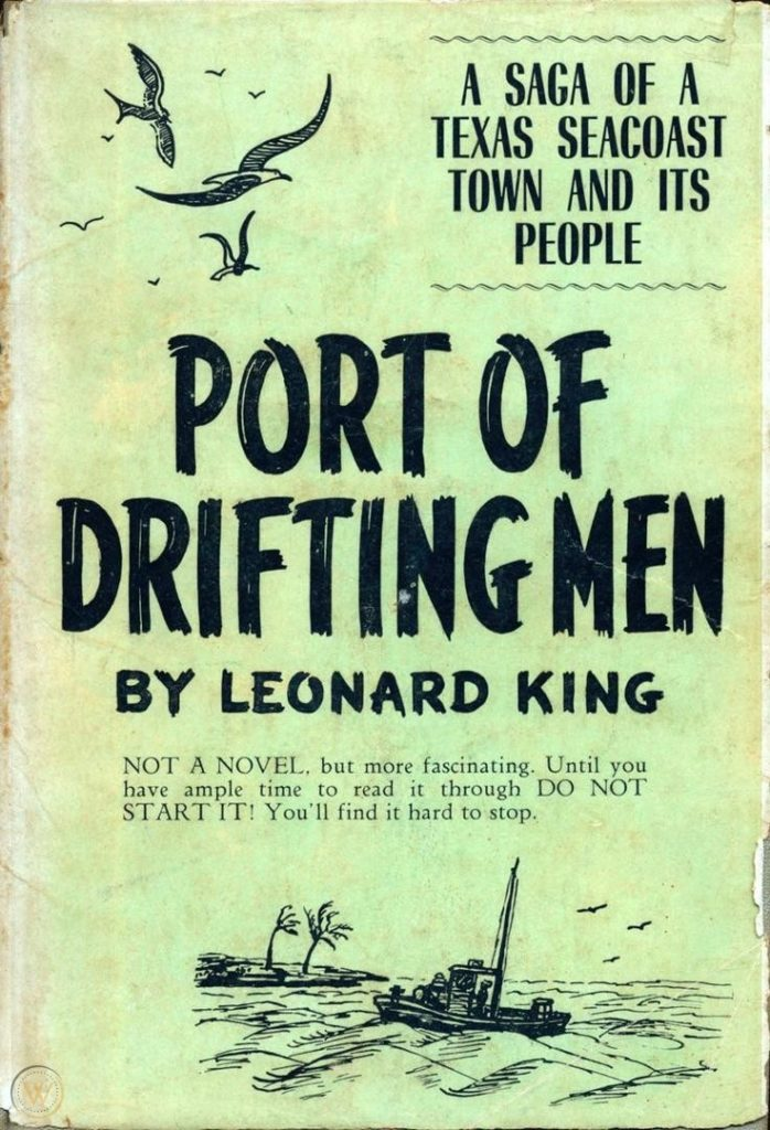 """Laguna Madre Literature: Transcending time with """"The Port of Drifting Men"""""""